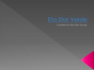 Eta Star Verde - call 9840087724