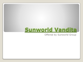 Sunworld Vandita - A promising Land