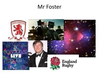 Mr Foster