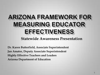 ARIZONA FRAMEWORK FOR MEASURING EDUCATOR EFFECTIVENESS
