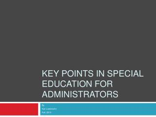 Key Points in Special Education for Administrators