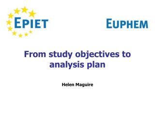 From study objectives to  analysis plan