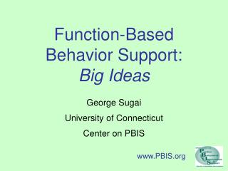 Function-Based Behavior Support: Big Ideas