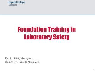 Foundation Training in Laboratory Safety