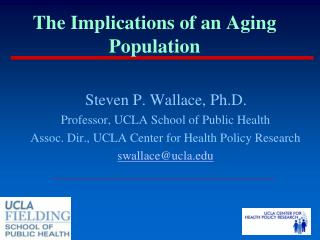 The Implications of an Aging Population