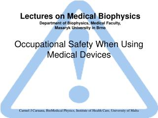 Occupational Safety When Using Medical Devices