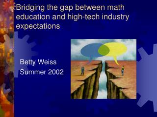 Bridging the gap between math      education and high-tech industry expectations