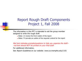 Report Rough Draft Components  Project 1, Fall 2008