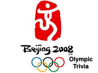 Olympic Trivia