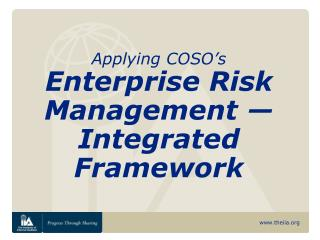 Applying COSO's Enterprise Risk Management — Integrated Framework