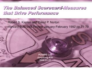 The Balanced Scorecard-Measures that Drive Performance