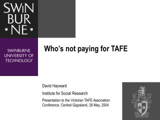 Who's not paying for TAFE