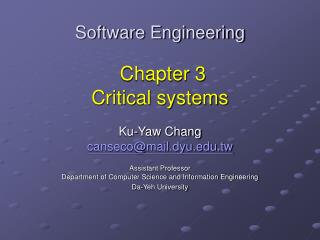 Software Engineering Chapter 3  Critical systems