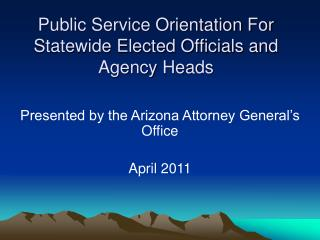 Public Service Orientation For Statewide Elected Officials and Agency Heads