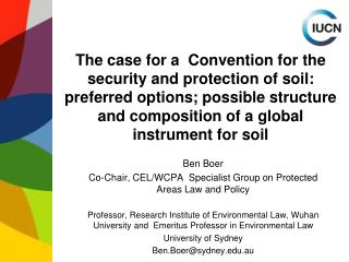The case for a Convention for the security and protection of soil: preferred options; possible structure and compositio