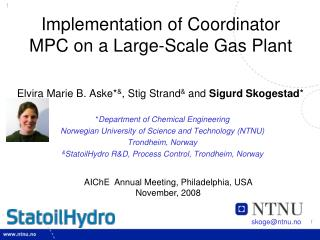 Implementation of Coordinator MPC on a Large-Scale Gas Plant