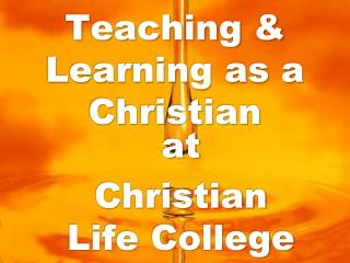 Teaching & Learning as a Christian