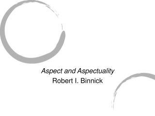 Aspect and Aspectuality Robert I. Binnick