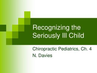 Recognizing the  Seriously Ill Child