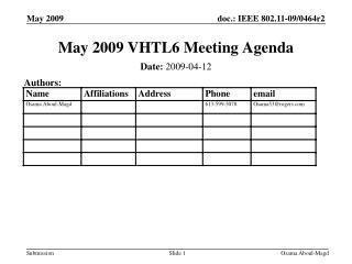 May 2009 VHTL6 Meeting Agenda
