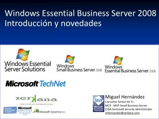 Windows Essential Business Server 2008  Introducci n y novedades
