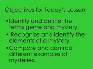 Objectives for Today s Lesson