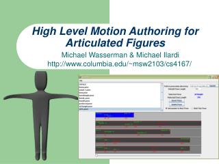 High Level Motion Authoring for Articulated Figures
