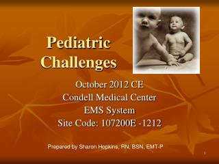 Pediatric Challenges