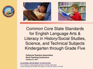 Common Core State Standards  for English Language Arts &  Literacy in History/Social Studies,  Science, and Technical Su