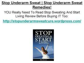 Stop Underarm Sweat
