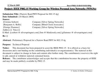 Project: IEEE P802.15 Working Group for Wireless Personal Area Networks (WPANs) Submission Title:  [Narrow Band PHY Prop