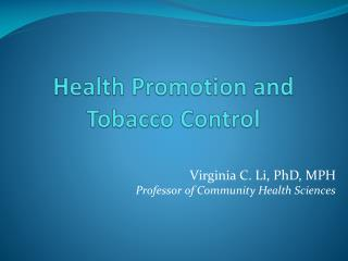 Health Promotion and  Tobacco Control