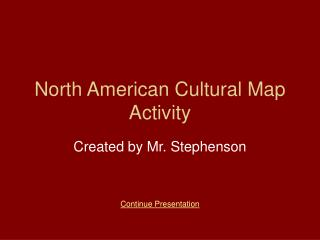 North American Cultural Map Activity