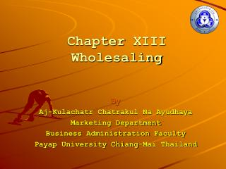 Chapter  XIII Wholesaling