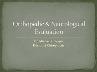 Orthopedic & Neurological Evaluation