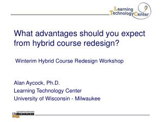 What advantages should you expect from hybrid course redesign   Winterim Hybrid Course Redesign Workshop