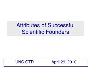 Attributes of Successful Scientific Founders