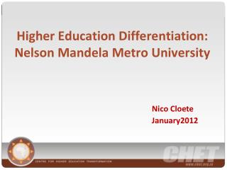 Higher Education Differentiation:  Nelson Mandela Metro University