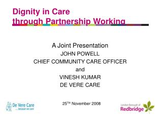 Dignity in Care through Partnership Working