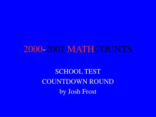 2000 - 2001 MATH COUNTS