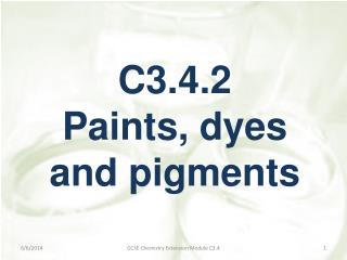 C3.4.2  Paints, dyes and pigments