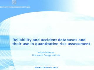 Reliability and accident databases and their use in quantitative risk assessment