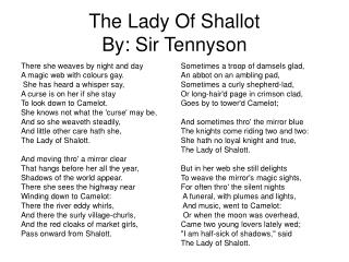 The Lady Of Shallot  By: Sir Tennyson
