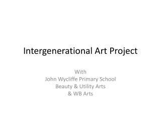 Intergenerational Art Project