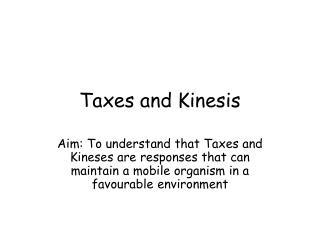 Taxes and Kinesis