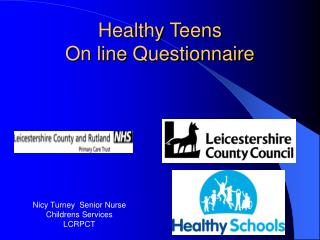 Healthy Teens On line Questionnaire