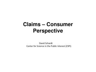 Claims   Consumer Perspective