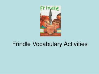 Frindle Vocabulary Activities