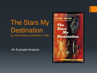The Stars My Destination (by Alfred Bester, published in 1956 )