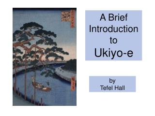 A Brief Introduction to Ukiyo-e